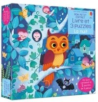 Frederica Iossa et Sam Taplin - La nuit - Avec un livre cartonné et 3 puzzles de 9 pièces.