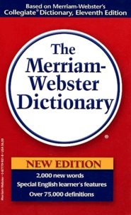 Frederick-C Mish et  Collectif - The Merriam-Webster Dictionary - International Edition.