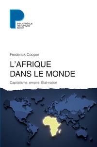 LAfrique dans le monde - Capitalisme, empire, Etat-nation.pdf