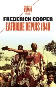 L'Afrique depuis 1940 - Frederick Cooper | Showmesound.org