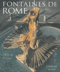 Frederick Cope et Maurizia Tazartes - Fontaines de Rome.