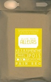 Frédérick-E Grasser Hermé et Patricia Romatet - Aller voir ailleurs - Poche gourmande contenant six livres : L'autre couscous ; Le miel ; Le couscous ; La menthe ; Le pois chiche ; Le pain sec.