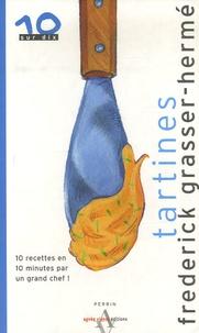 Frédérick-E Grasser Hermé - Tartines.