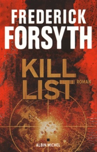 Frederick Forsyth - Kill list.