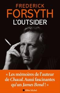 Frederick Forsyth - L'outsider.