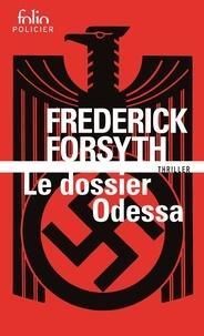 Frederick Forsyth - Le dossier Odessa.