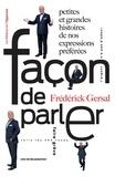Frédérick Gersal - Façon de parler.
