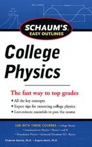 Frederick J. Bueche et Eugene Hecht - College Physics.