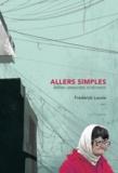 Frédérick Lavoie - Allers simples - Aventures journalistiques en Post-Soviétie.
