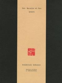 Frédérick Leboyer - Les heures et les jours.