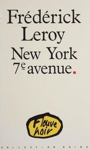 Frédérick Leroy - New York 7e avenue.