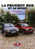 Frédérick Lhospied - La Peugeot 205 et le sport - Pari gagné !.