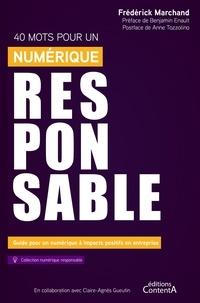 Frédérick Marchand - 40 mots pour un numérique responsable - Guide pour un numérique à impact positif dans l'entreprise.