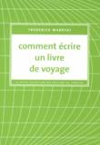 Frederick Marryat - Comment écrire un livre de voyage.