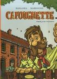 Frédérick Maslanka et Rémy Mabesoone - Cafougnette Tome 1 : .