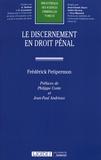 Frédérick Petipermon - Le discernement en droit pénal.