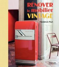Frédérick Plun - Rénover le mobilier vintage.