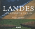 Frédérick Vézia et Léon Mazzella - Landes - Les sentiers du ciel.