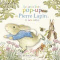 Frederick Warne - Le petit livre pop-up de Pierre Lapin et ses amis.
