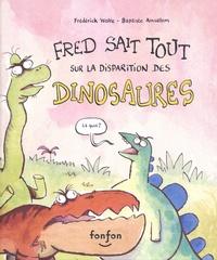 Frédérick Wolfe et Baptiste Amsallem - Fred sait tout sur la disparition des dinosaures.