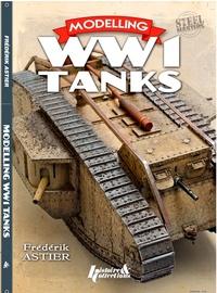 Frédérik Astier - Modelling WW1 Tanks.