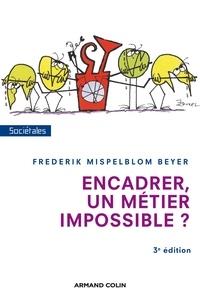 Frederik Mispelblom Beyer - Encadrer, un métier impossible ?.