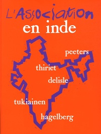Frederik Peeters et  Thiriet - L'Association en Inde.