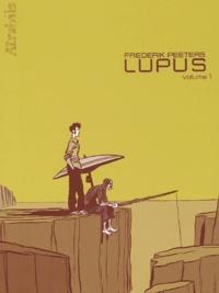 Frederik Peeters - Lupus Tome 1 : .