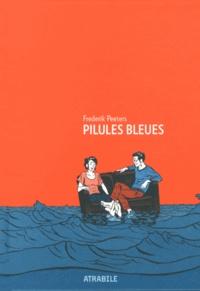 Frederik Peeters - Pilules bleues.