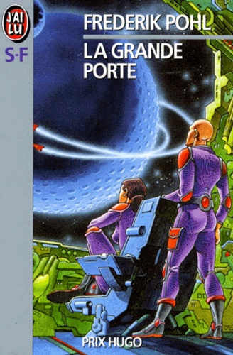 Frederik Pohl - La Grande porte.