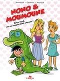 Frédérik Romanuik et Juan-Maria Cordoba - Nono & Moumoune Tome 2 : .