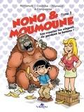 Frédérik Romanuik - Nono & moumoune tome 3.