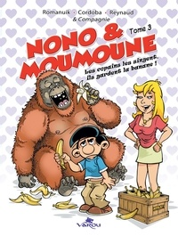 Frédérik Romanuik et Juan-Maria Cordoba - Nono & Moumoune Tome 3 : .