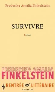 Frederika Amalia Finkelstein - Survivre.