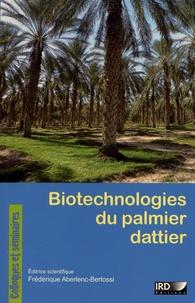 Biotechnologies du palmier dattier - Frédérique Aberlenc-Bertossi | Showmesound.org