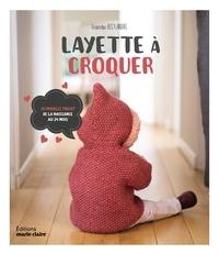 Frédérique Alexandre - Layette à croquer.