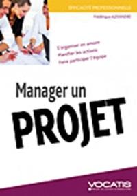 Frédérique Alexandre - Manager un projet.