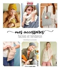 Deedr.fr Mes accessoires faciles et tendance - 25 modèles à tricoter spécial débutantes Image