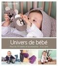 Frédérique Alexandre - Univers de bébé - Plus de 70 habits et accessoires, 0-2 ans.