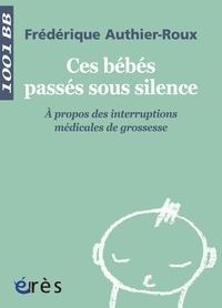 Feriasdhiver.fr Ces bébés passés sous silence - A propos des interruptions médicales de grossesse Image