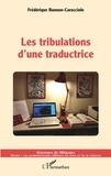 Frédérique Banoun-Caracciolo - Les tribulations d'une traductrice.