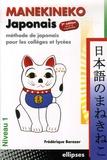 Frédérique Barazer - Manekineko japonais - Méthode de japonais pour les collèges et lycées.
