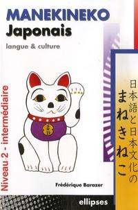 Frédérique Barazer - Manekineko Japonais - Langue et culture, niveau 2 - intermédiaire.