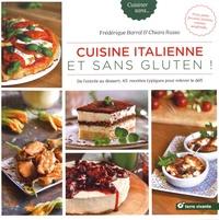 Cuisine italienne et sans gluten! - De lentrée au dessert, 45 recettes typiques pour relever le défi.pdf