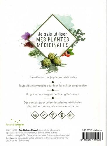 Je sais utiliser mes plantes médicinales