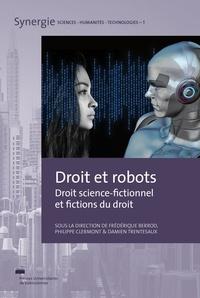 Frédérique Berrod et Philippe Clermont - Droit et robots - Droit science-fictionnel et fictions du droit.