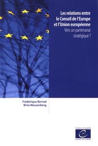 Les relations entre le Conseil de lEurope et lUnion européenne - Vers un partenariat stratégique ?.pdf