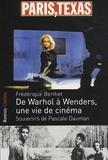 Frédérique Berthet - De Warhol à Wenders, une vie de cinéma.