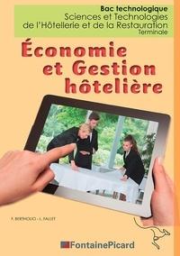 Frédérique Bertholio et Laurence Fallet - Economie et gestion hôtelière Terminale Sciences et Technologies de l'Hôtellerie et de la Restauration.