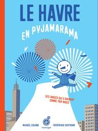 Le Havre en pyjamarama - Frédérique Bertrand   Showmesound.org